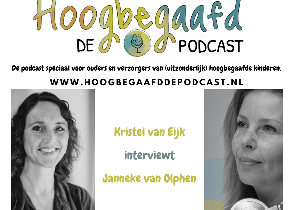 Behoefte aan herkenning? Luister naar Hoogbegaafd de Podcast !
